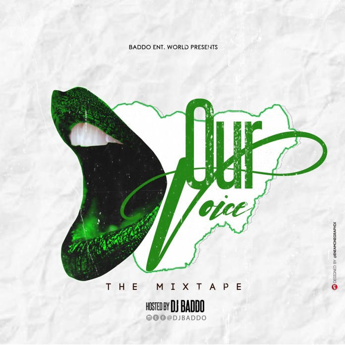 Dj Baddo Our Voice Mix mp3 download
