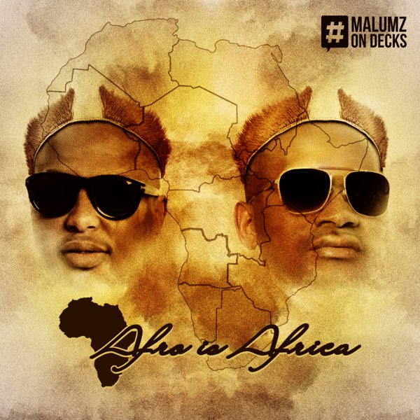 Malumz On Decks Afro Is Africa EP album download