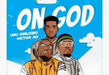 Umu Obiligbo ft Victor AD On God mp3 download