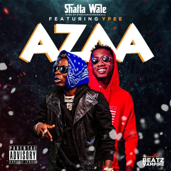 Shatta Wale Azaa Ft Ypee mp3 download