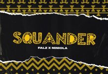 Falz Squander Ft Niniola mp3 download