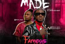 Famous All Made Ft Qdot mp3 download