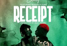 Chichiz Receipt Ft Bosom P Yung mp3 download