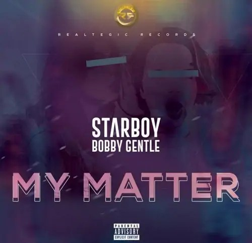 Bobby Gentle My Matter mp3 download