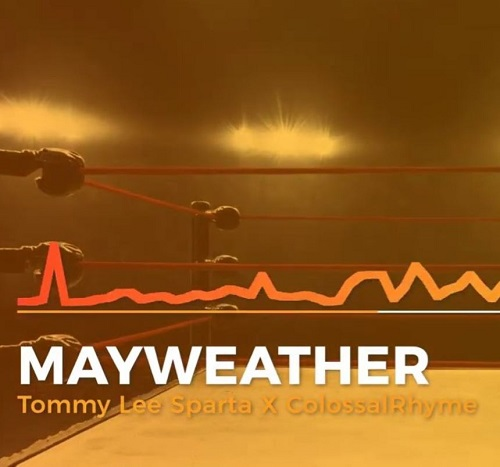 Tommy Lee Sparta Mayweather Ft Colossal Rhyme mp3 download