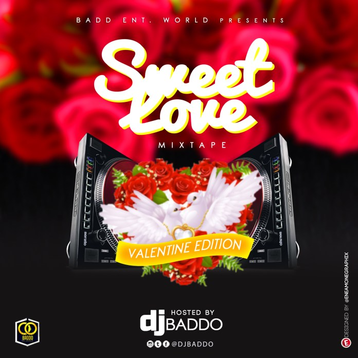 Dj Baddo Sweet Love Mix Val Edition download