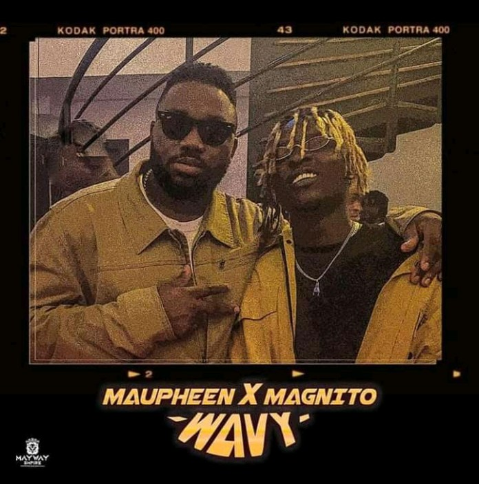 Maupheen ft Magnito Wavy mp3 download