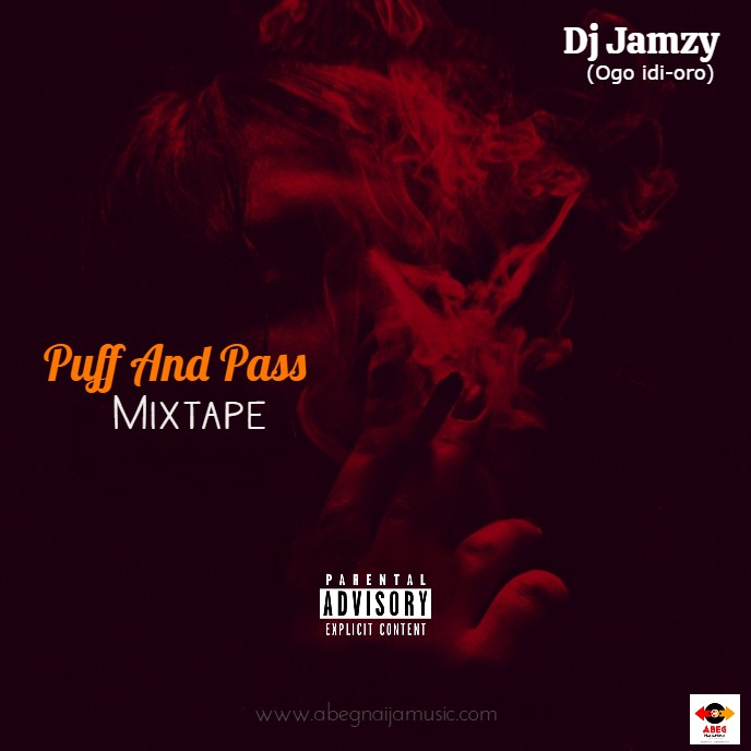 Dj Jamzy Puff And Pass Mixtape Ogo Idi Oro mp3 download
