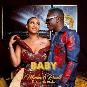 Mona 4Reall feat shatta Wale Baby video mp4 mp3 download