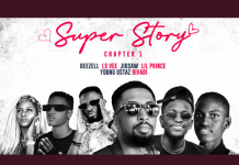 Deezell Super Story [Chapter1] Ft Lsvee x Jigsaw x Lil Prince x Divadiii x Young Ustaz mp3 download