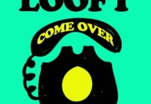 Loofy Come Over Ft Joey B MP3 download