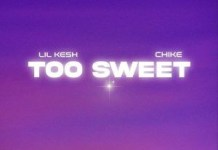 Lil Kesh Too Sweet Ft Chike MP3 DOWNLOAD