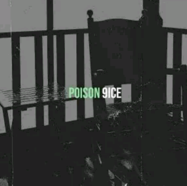 9ice Poison MP3 download