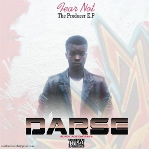 MIXTAPE: Darse – Fear Not EP