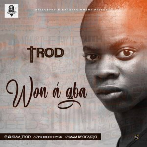 DOWNLOAD MP3 TROD – Won A Gba