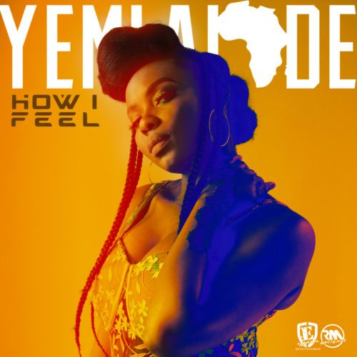 DOWNLOAD MP3 Yemi Alade – How I Feel