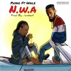 """DOWNLOAD MP3 Phyno – """"N.W.A"""" ft. Wale"""