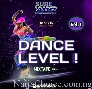 DOWNLOAD MIXTAPE DJ Yemyht – Dance Level Mixtape VOL.1