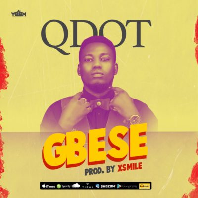 "DOWNLOAD MP3: Qdot – ""Gbese"""