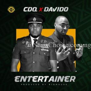 """DOWNLOAD MP3: CDQ – """"Entertainer"""" ft Davido"""