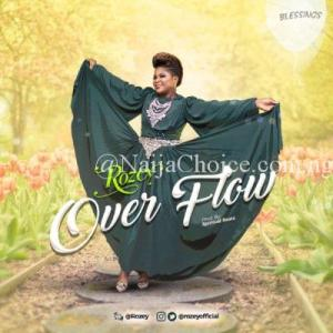 "r Driver In Lagos Rozey – ""Overflow"" + ""You Alone"" ft. ADA"