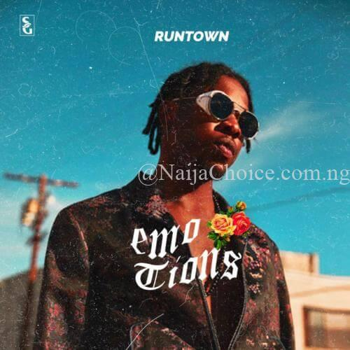 """DOWNLOAD MP3: Runtown – """"Emotions"""" (Prod. By Spellz)"""