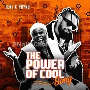"""DOWNLOAD MP3: Teni x Phyno – """"Power Of Cool"""""""