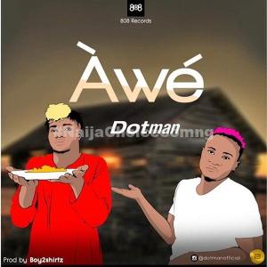 DOWNLOAD MP3: Dotman – Awe