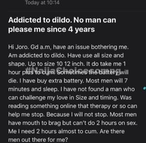 I'm Addicted To Dildo, It Takes Me 2hours Plus To Cum, No Man Can Please Me Since 4 Years - Nigeria Lady Brag