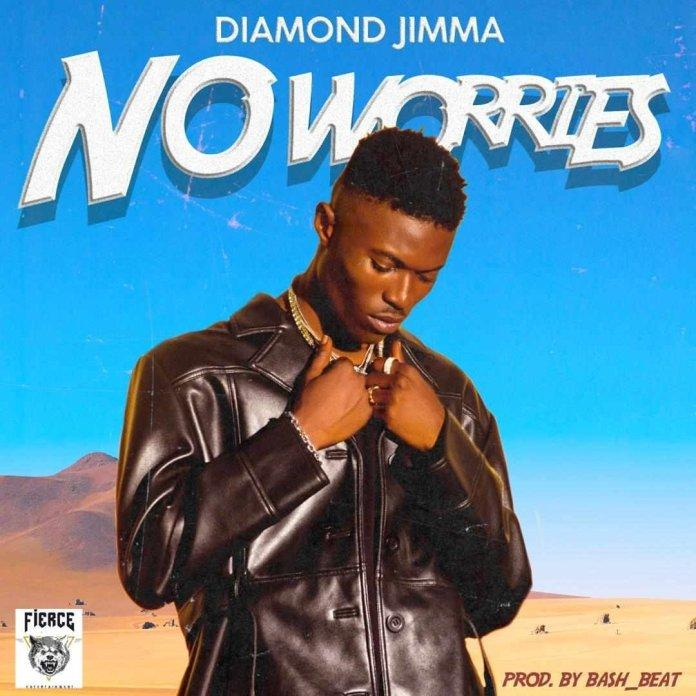 DOWNLOAD MP3: Diamond Jimma – No Worries