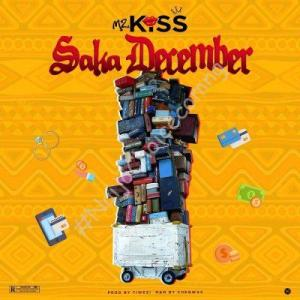 DOWNLOAD MP3: Mz Kiss – Saka December