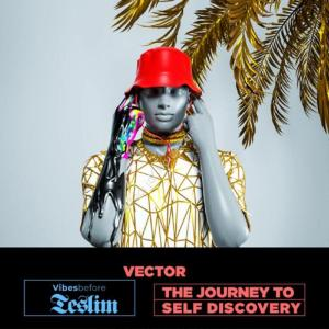 DOWNLOAD MP3: Vector – Oja