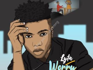 DOWNLOAD MP3: Lyta – Worry