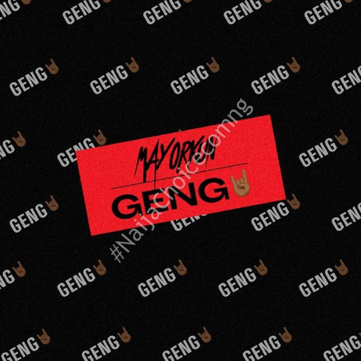 DOWNLOAD MP3: Mayorkun – Geng