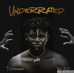 DOWNLOAD FULL ALBUM: T-Classic – Underrated