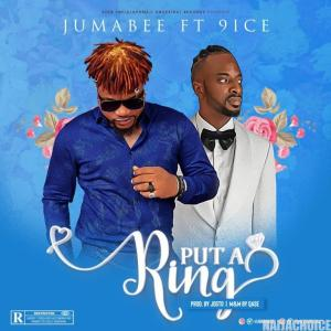 DOWNLOAD MP3: 9ice x Jumabee – Put A Ring