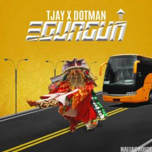 "DOWNLOAD mp3: Dotman - ""Egungun"" ft. TJay"