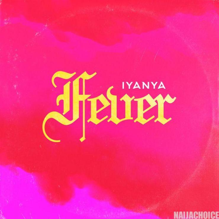 "DOWNLOAD mp3: Iyanya – ""Fever"""