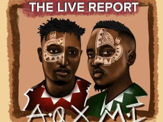 DOWNLOAD: A-Q & M.I Abaga – The Live Report  [DOWNLOAD A Five Day Journal Full EP]