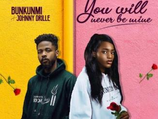 DOWNLOAD music: Bukunmi Oluwasina x Johnny Drille – You Will Never Be Mine