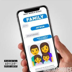 DOWNLOAD music: Jaywon ft. Qdot, Danny S, Save Fame – Family