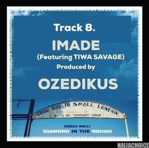 DOWNLOAD music: Ceeza Milli Ft. Tiwa Savage – Imade