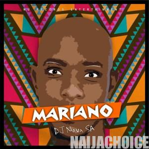 DOWNLOAD MP3: DJ Nova SA – Mariano