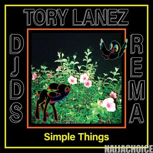 DOWNLOAD MP3:  DJDS ft. Tory Lanez & Rema – Simple Things