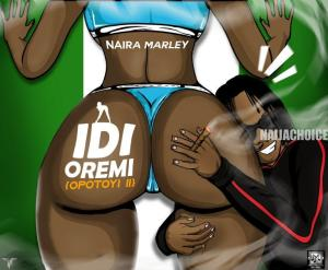 DOWNLOAD MP3: Naira Marley - Idi Oremi