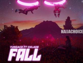 DOWNLOAD MP3: YungAce ft. Oxlade – Fall
