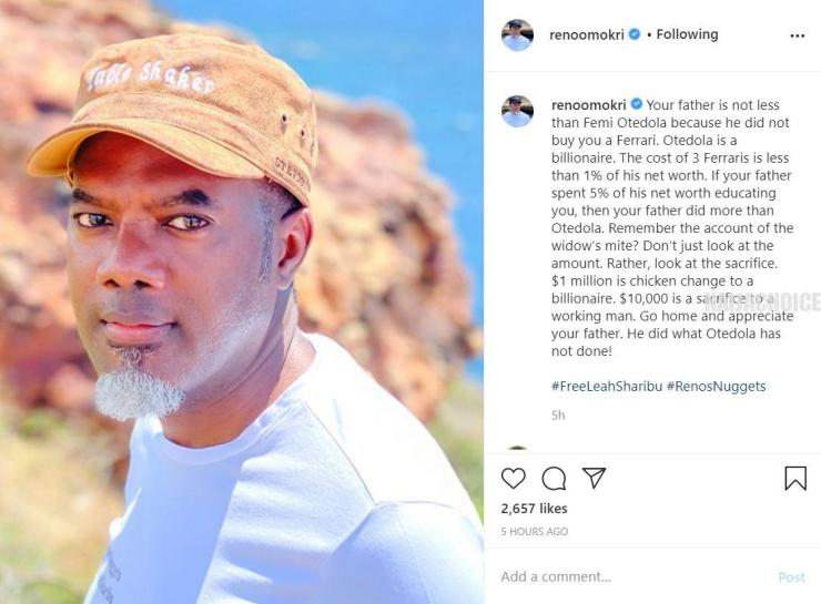 'Your Father Is Not Less Than Otedola Because He Did Not Buy You A Ferrari' - Reno