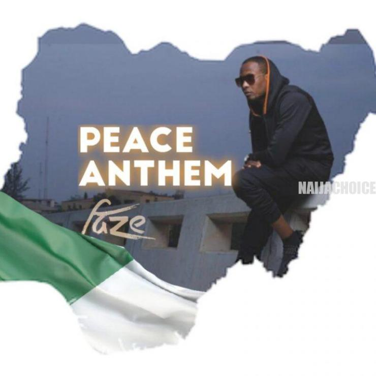 DOWNLOAD MP3: Faze – Peace Anthem