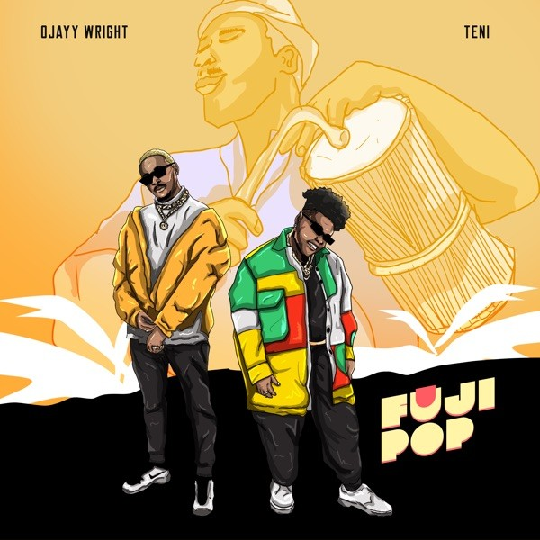 DOWNLOAD MP3: Ojayy Wright ft. Teni – Fuji Pop