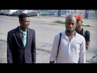 DOWNLOAD COMEDY VIDEO: Mc Lively – Fake Alert